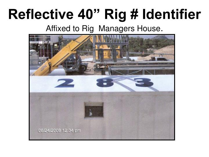"Reflective 40"" Rig # Identifier"