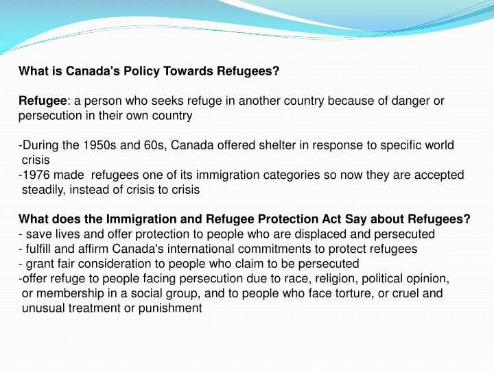 What is Canada's Policy Towards Refugees?