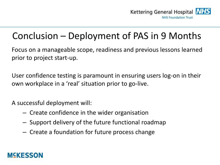 Conclusion – Deployment of PAS in 9 Months