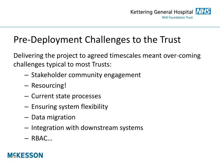 Pre-Deployment Challenges to the Trust