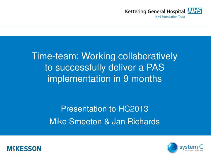 Time-team: Working collaboratively