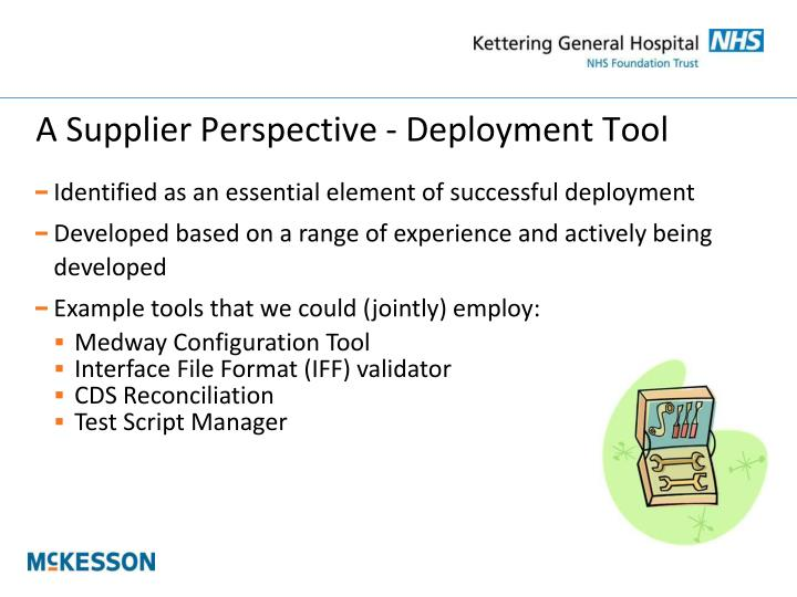 A Supplier Perspective - Deployment Tool