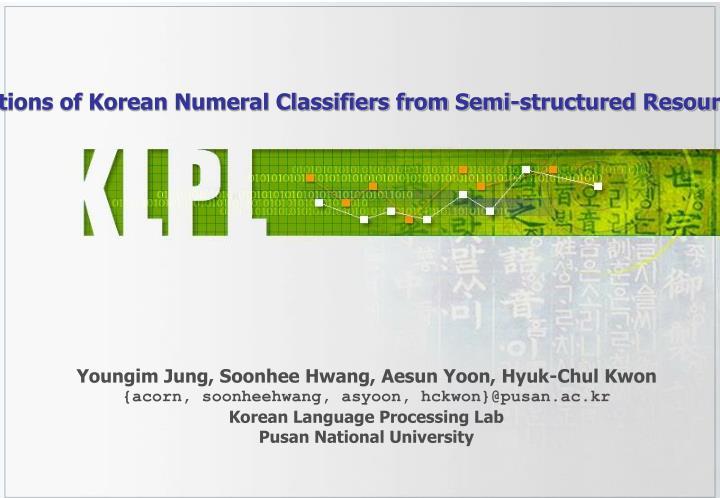 Extracting Ontological Relations of Korean Numeral Classifiers from Semi-structured Resources Using ...