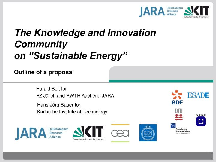the knowledge and innovation community on sustainable energy outline of a proposal