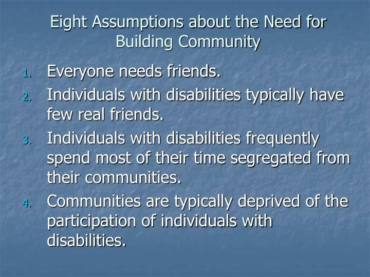 Eight Assumptions about the Need for Building Community