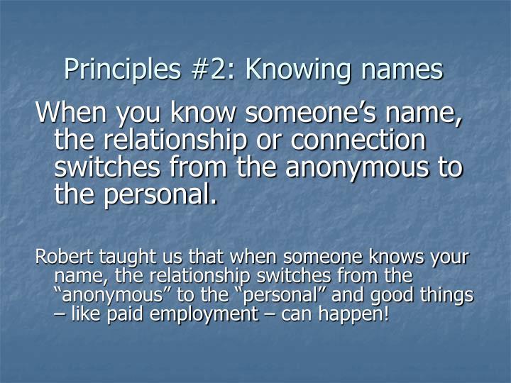 Principles #2: Knowing names
