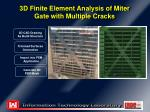 3d finite element analysis of miter gate with multiple cracks1