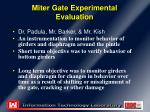 miter gate experimental evaluation