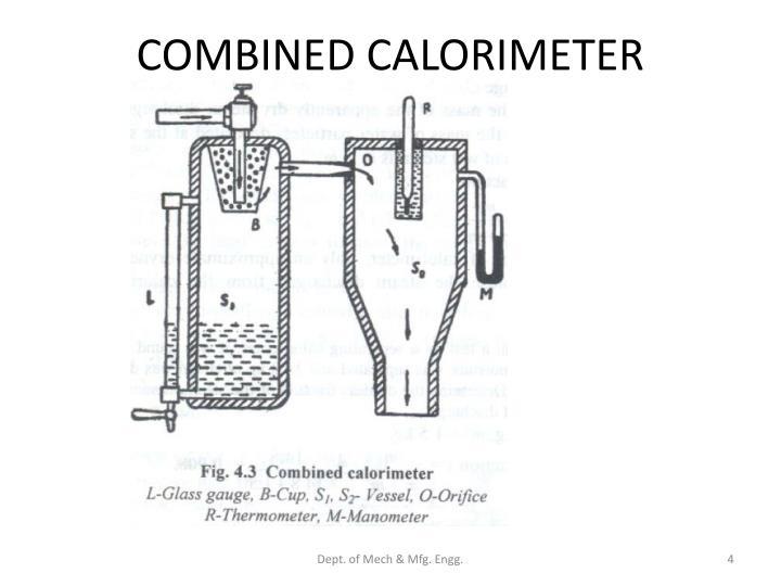 COMBINED CALORIMETER