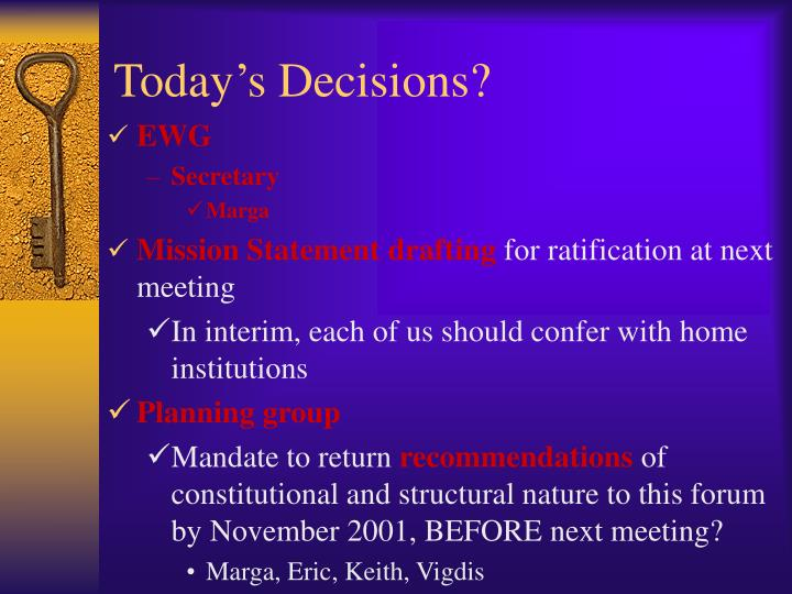 Today's Decisions?