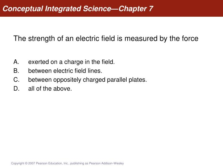 Conceptual Integrated Science—Chapter 7