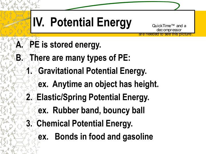 IV.  Potential Energy
