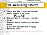 viii work energy theorem