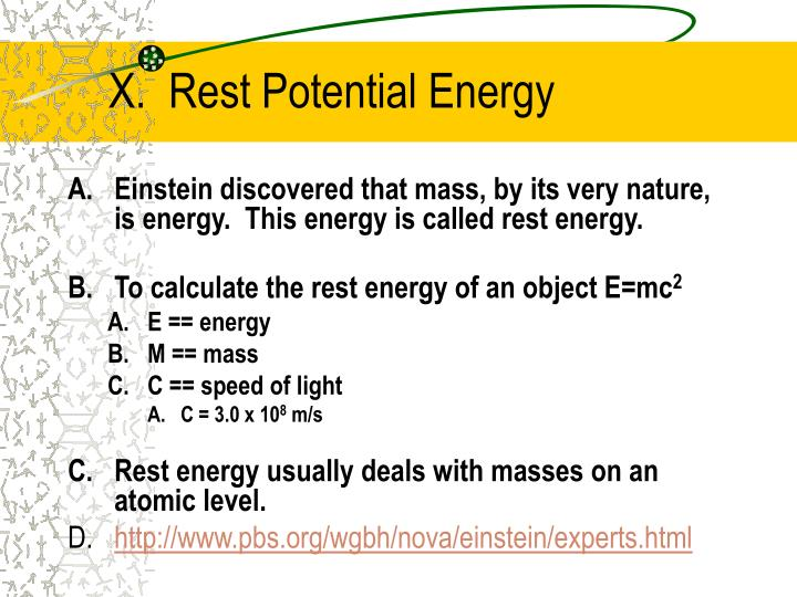 X.  Rest Potential Energy