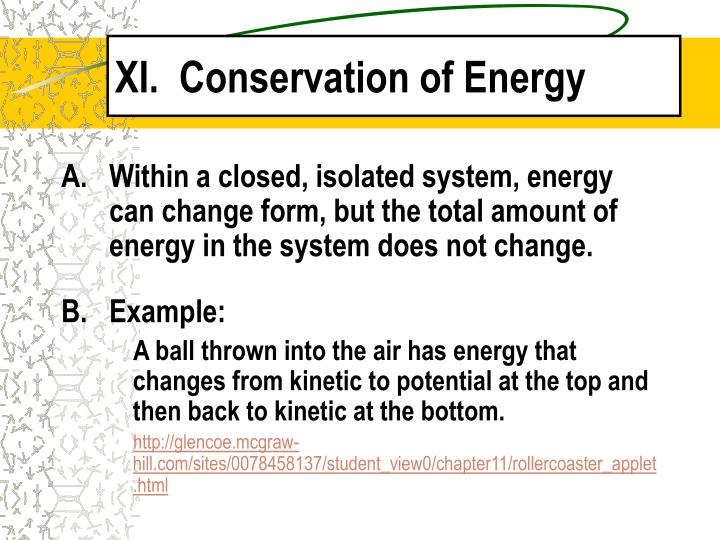 XI.  Conservation of Energy