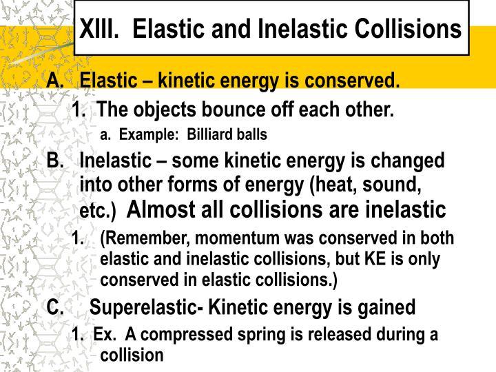 XIII.  Elastic and Inelastic Collisions