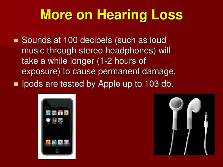 More on Hearing Loss