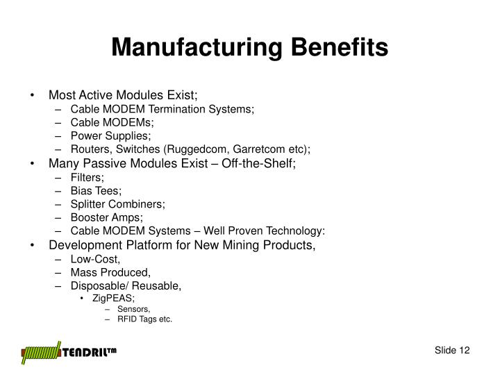 Manufacturing Benefits