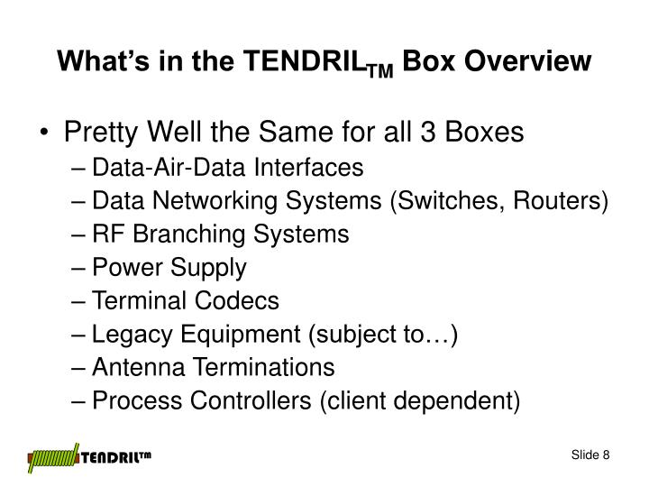 What's in the TENDRIL