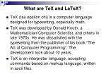what are tex and latex