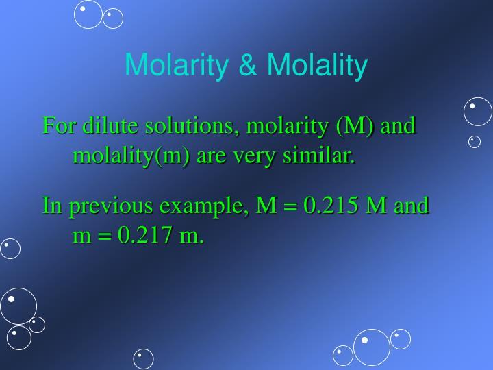 Molarity & Molality
