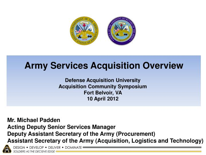 Army Services Acquisition Overview