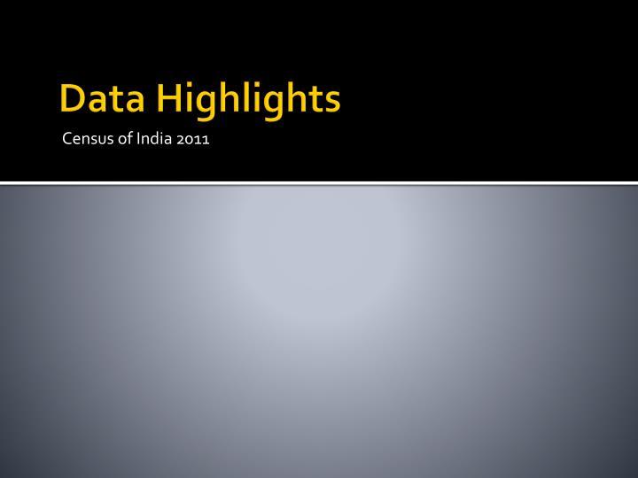 Data Highlights