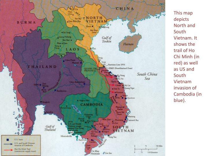 This map depicts North and South Vietnam. It shows the trail of Ho Chi Minh (in red) as well as US and South Vietnam invasion of Cambodia (in blue).