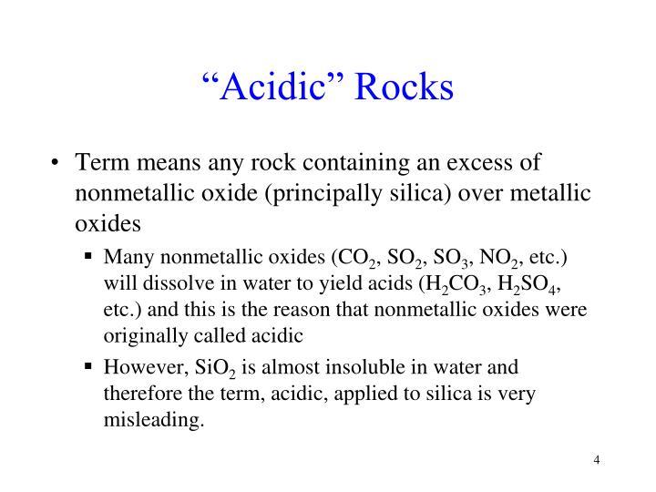 """Acidic"" Rocks"