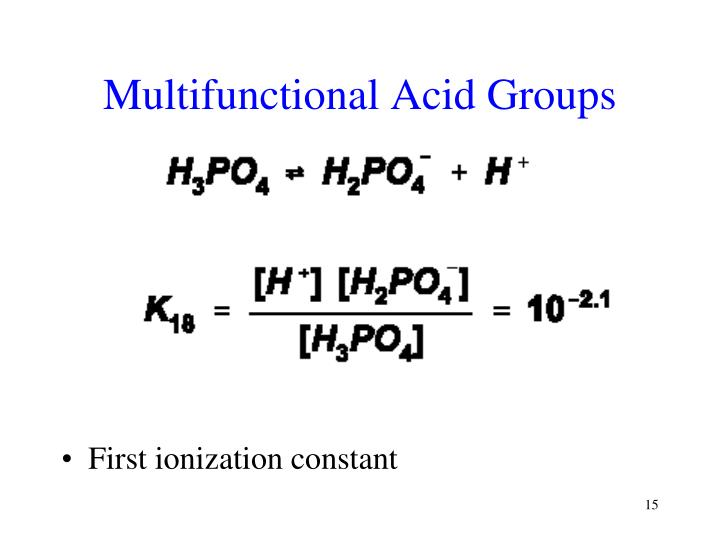 Multifunctional Acid Groups