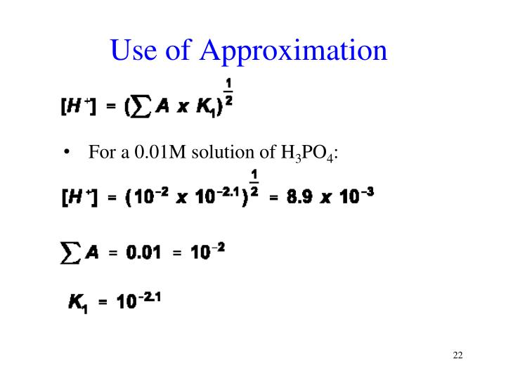Use of Approximation