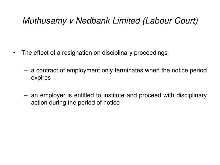 Muthusamy v Nedbank Limited (Labour Court)
