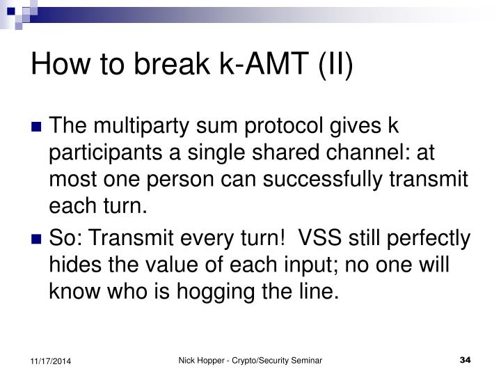 How to break k-AMT (II)