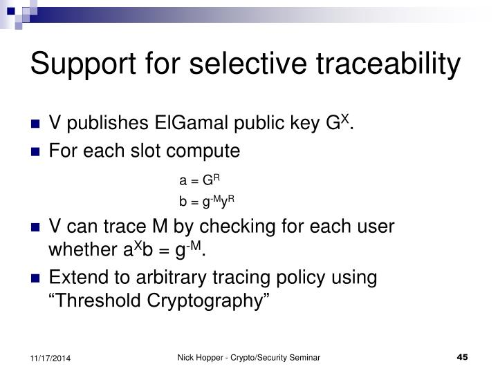 Support for selective traceability