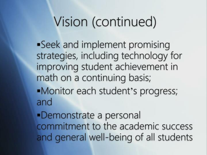 Vision continued