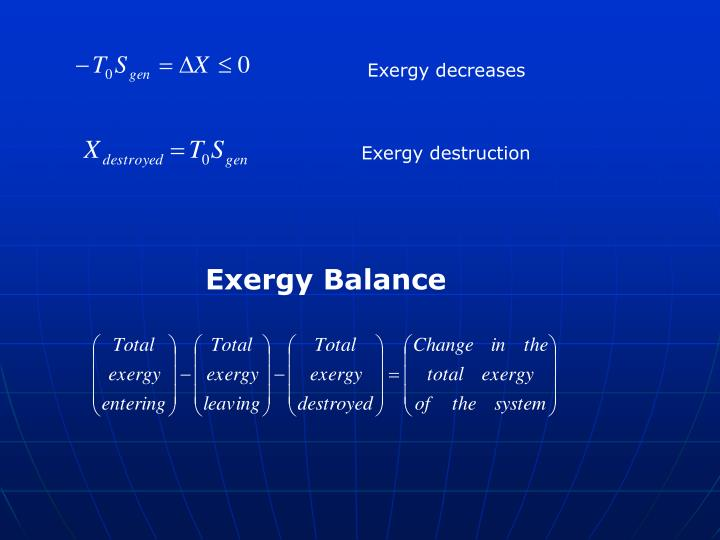 Exergy decreases