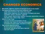 changed economics