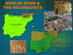 muslim spain the reconquista