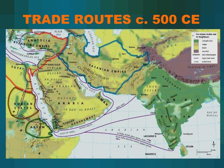 TRADE ROUTES c. 500 CE