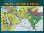 trade routes c 500 ce