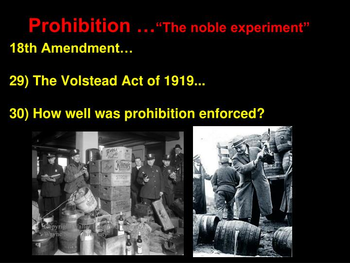 volstead act It was voted on by congress the national prohibition act of 1919 (commonly called the volstead act) was enabling legislation enacted to provide for.