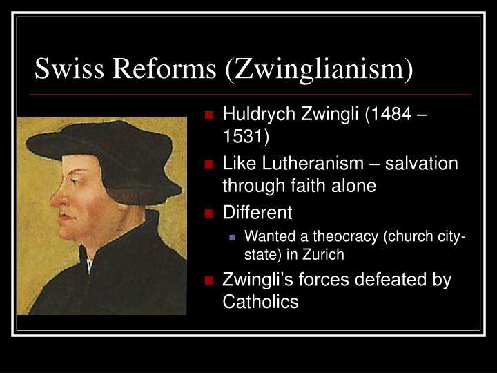Swiss Reforms (Zwinglianism)
