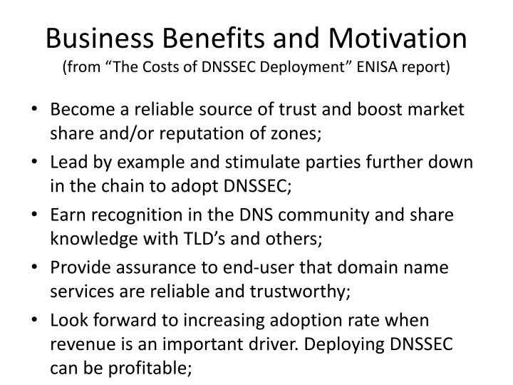 Business Benefits and Motivation