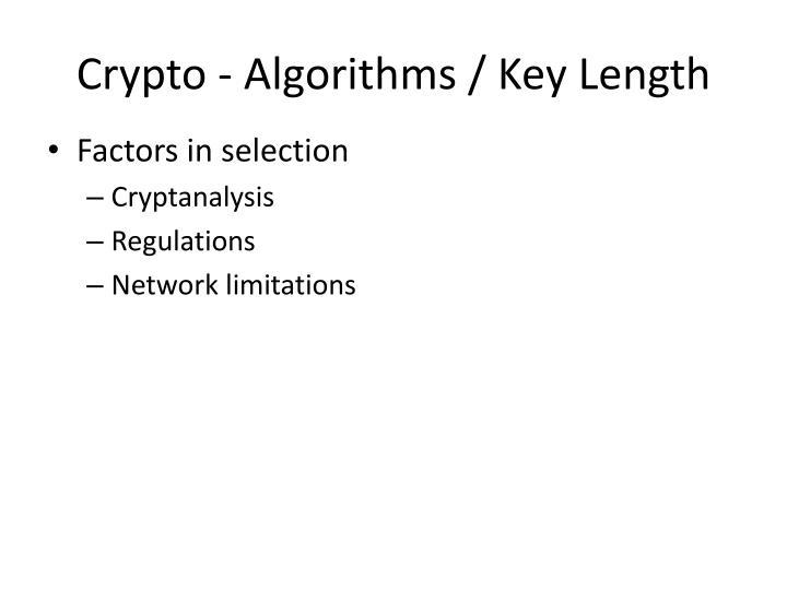 Crypto - Algorithms / Key Length