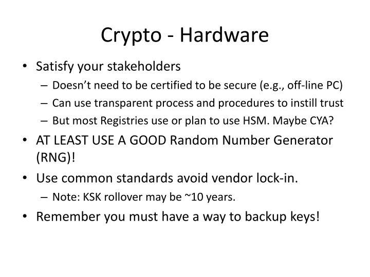 Crypto - Hardware