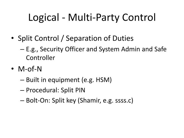 Logical - Multi-Party Control