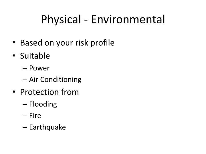 Physical - Environmental