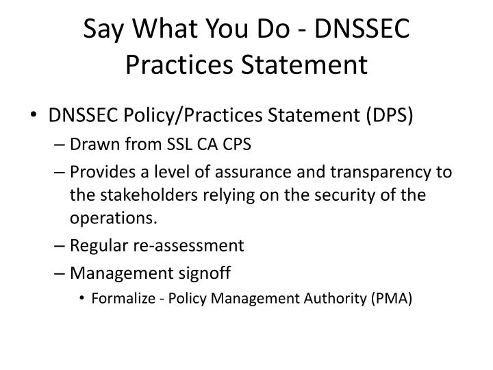 Say What You Do - DNSSEC Practices Statement