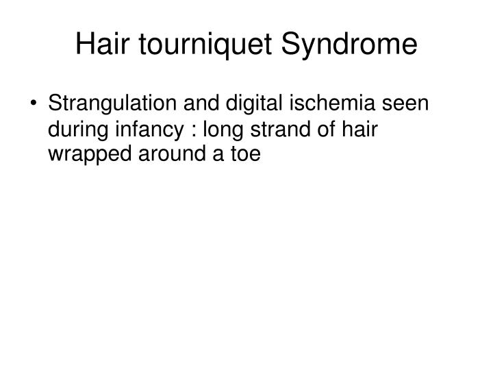 Hair tourniquet Syndrome