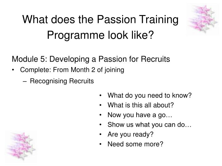 What does the Passion Training Programme look like?